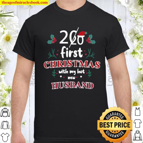 2020 First Christmas With My Hot New Husband Shirt