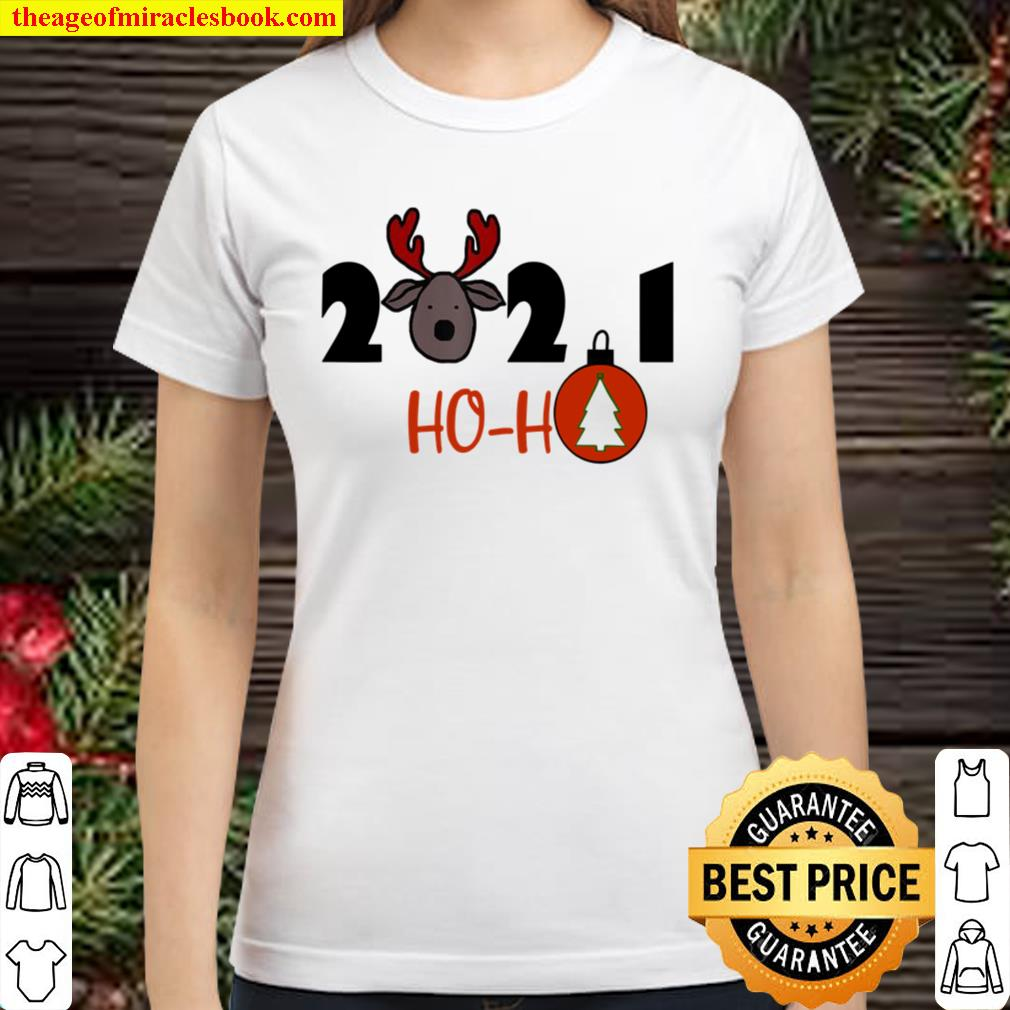 4PPL 2021 ho ho deer a new year and Christmas Classic Women T-Shirt
