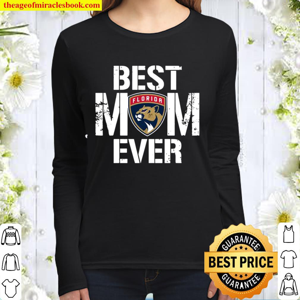 Best Florida Panthers Mom Ever For Mother's Day Women Long Sleeved