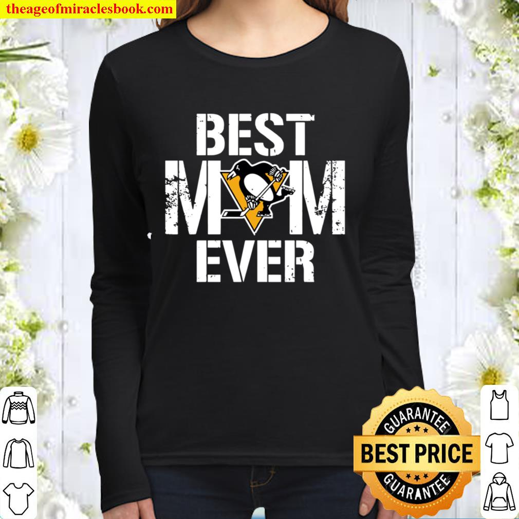 Best Pittsburgh Penguins Mom Ever For Mother's Day Women Long Sleeved