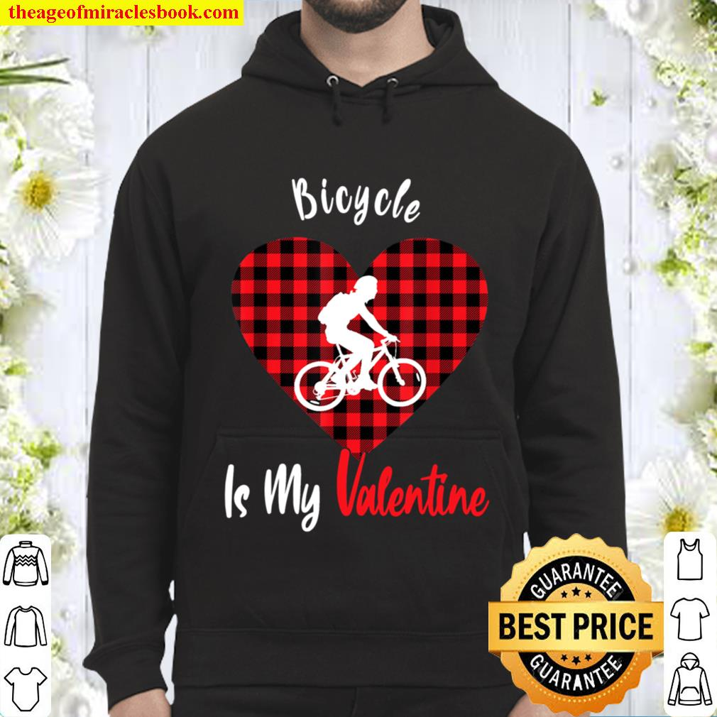 Bicycle Is My Valentine Funny Red Plaid Heart Biker Gifts Hoodie