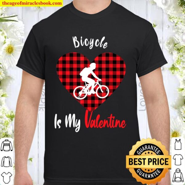 Bicycle Is My Valentine Funny Red Plaid Heart Biker Gifts Shirt