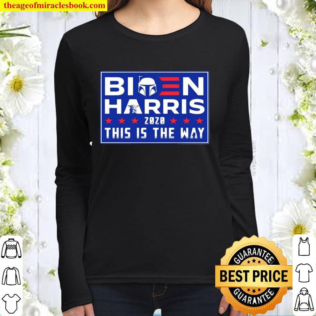 Biden Harris 2020 this is the way election stars Women Long Sleeved