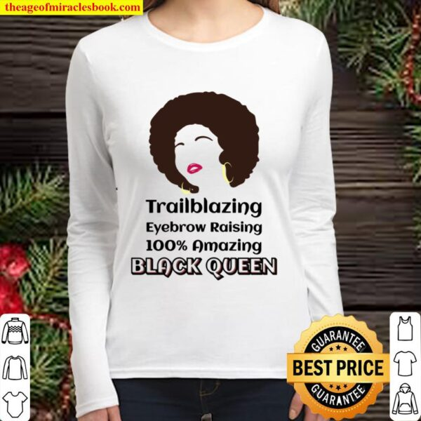 Black Queen Natural Afro Hair Trailblazing African American Women Long Sleeved