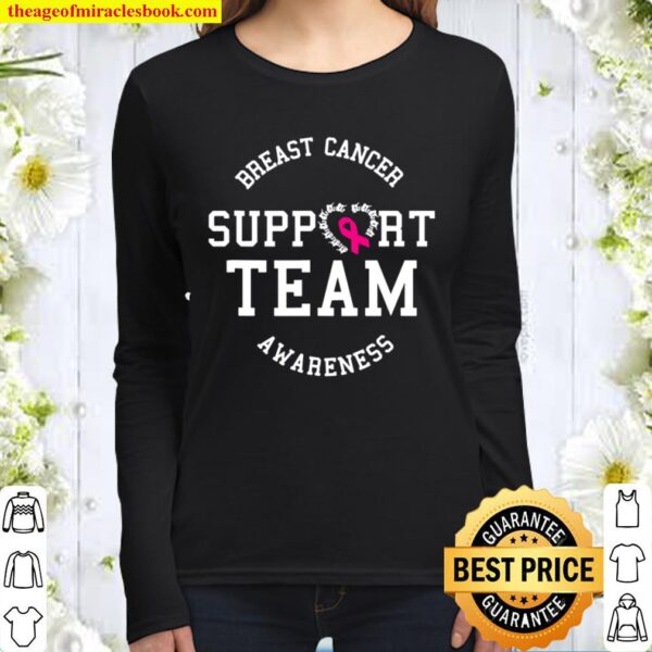 Breast Cancer Support Team Awareness Ribbon Pink Women Long Sleeved