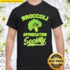 Broccoli appreciation society Shirt