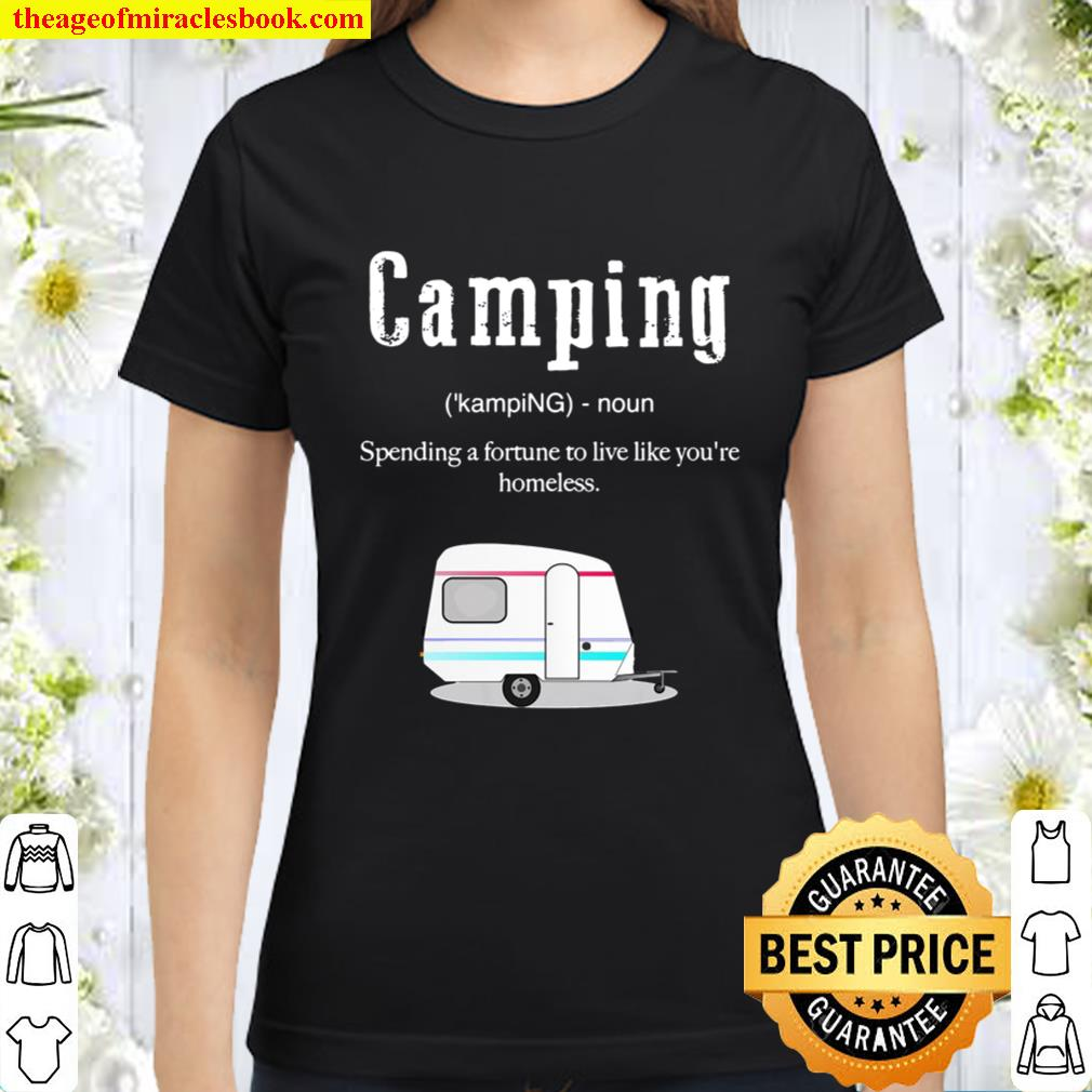 Camping Definition Shirt, Funny Camper With Rv Classic Women T-Shirt