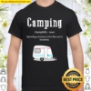 Camping Definition Shirt, Funny Camper With Rv Shirt