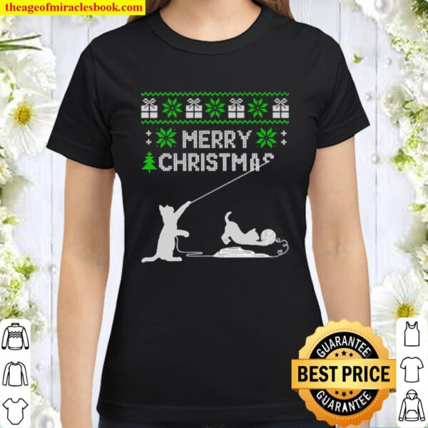 Cat play with wool roll merry Christmas ugly Classic Women T-Shirt
