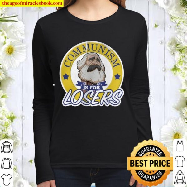 Communism Is For Losers Women Long Sleeved