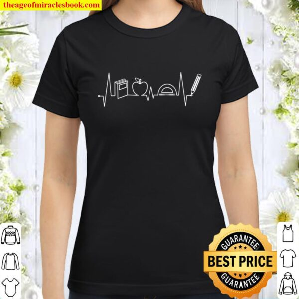 Cute Teacher Heartbeat Teaching Gift Classic Women T-Shirt