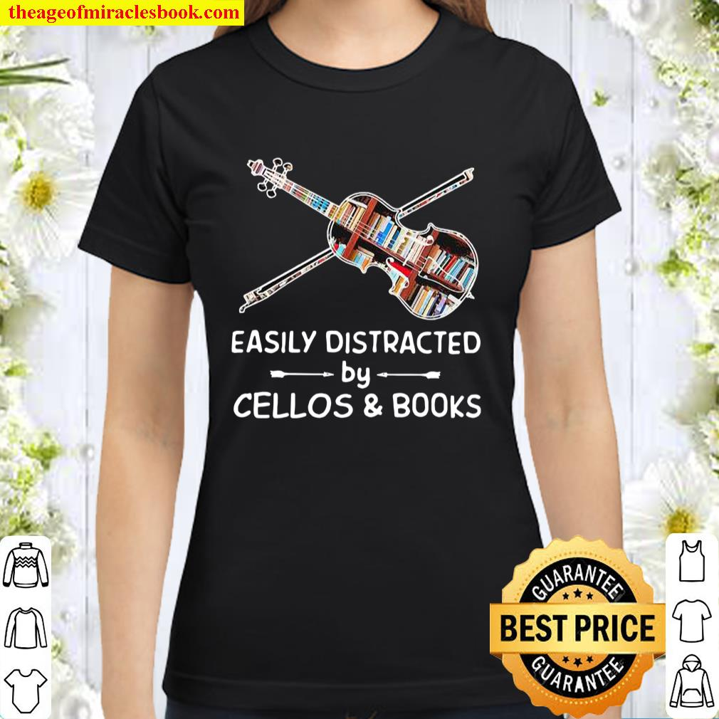Easily Distracted By Cellos And Books Violin Classic Women T-Shirt