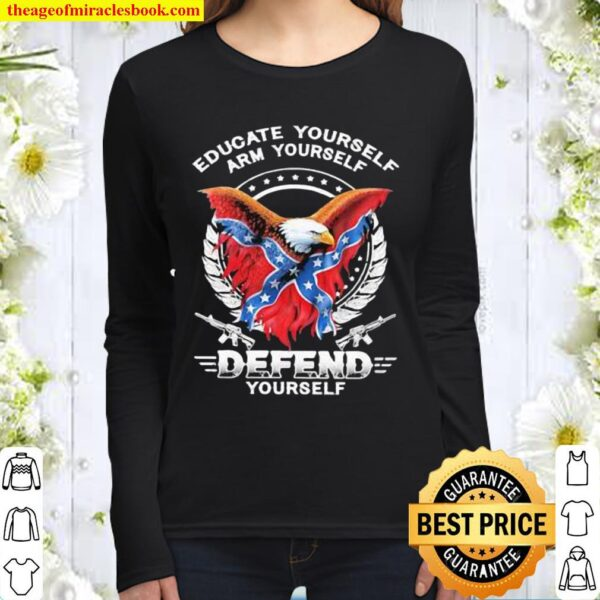 Educate yourself arm yourself defend yourself Women Long Sleeved