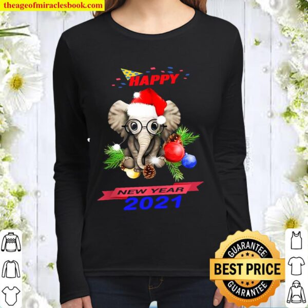 Elephant Happy New Year 2021 Gift Friend Lovers Women Long Sleeved