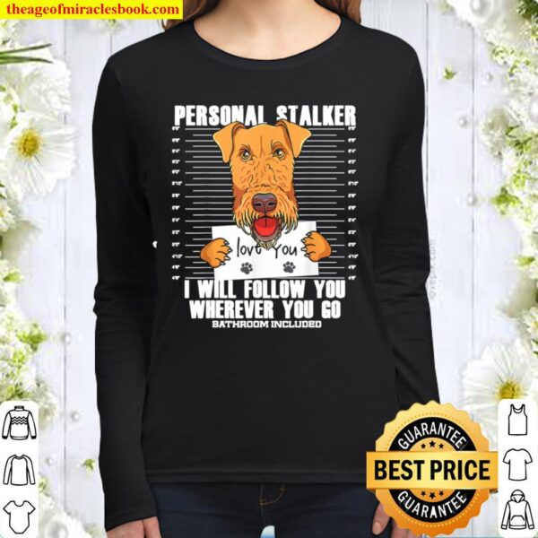Funny Airedale Terrier Dog Lover Gift Women Long Sleeved