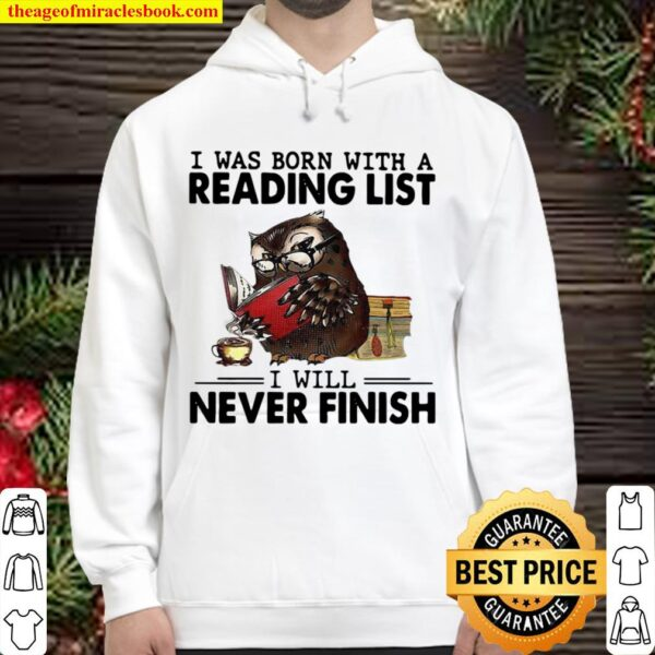 I Was Born With A Reading List I Will Never Finish Owl Funny Hoodie