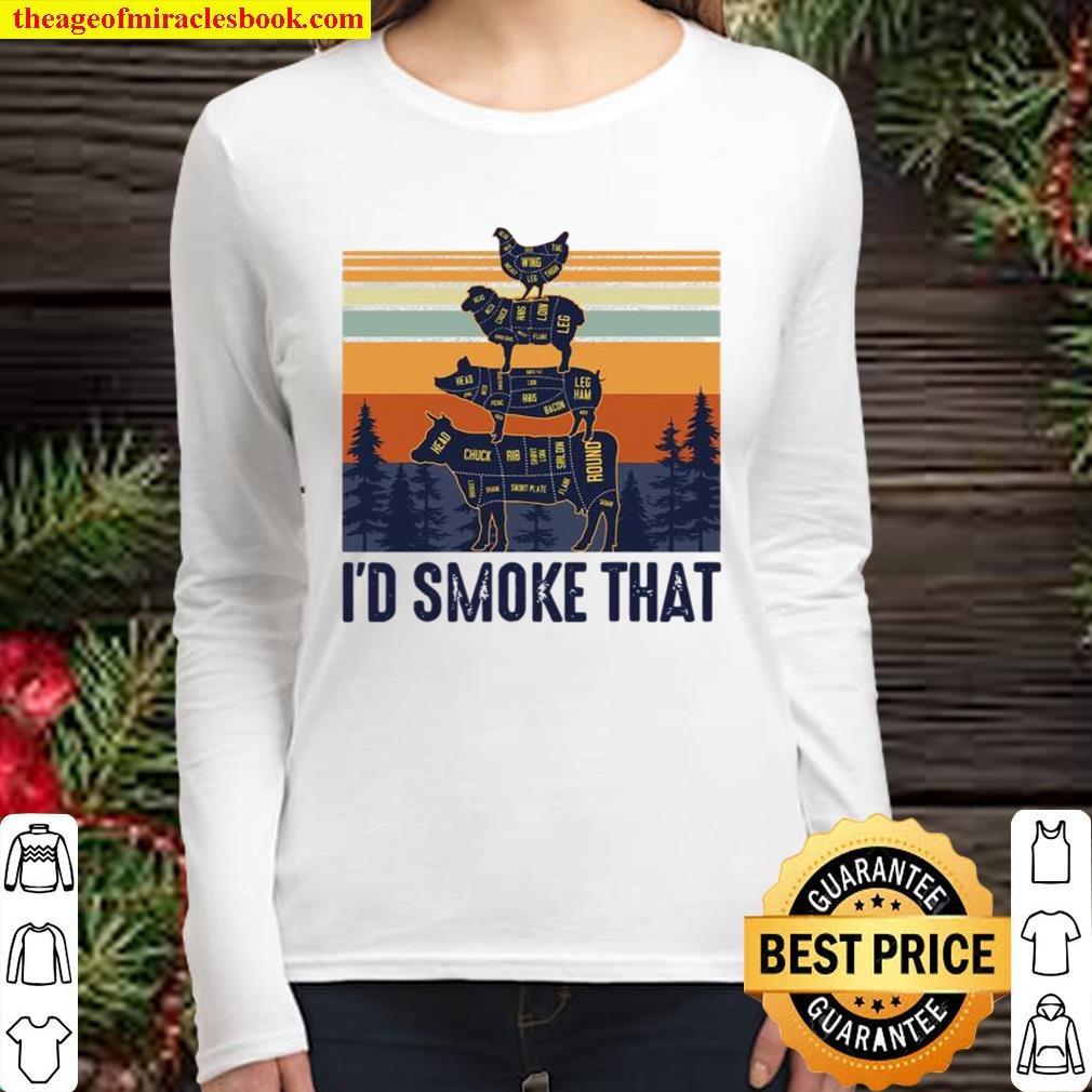 I'd Smoke That Grilling Meat BBQ Smoker Fathers Day Vintage Women Long Sleeved