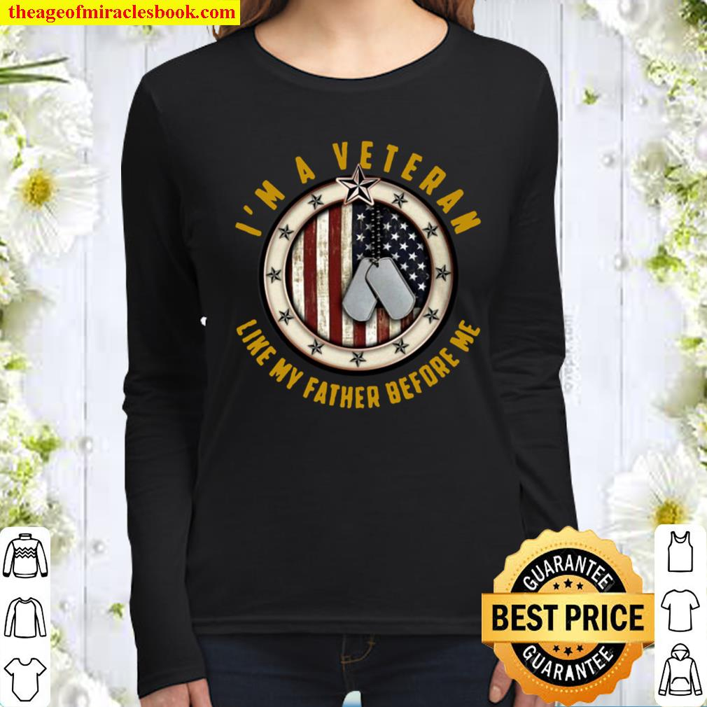 I'm A Veteran Like My Father Before Me Dogtag American Flag Women Long Sleeved