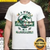 In A Word Full of moms tropical be a Mamasaurus Shirt