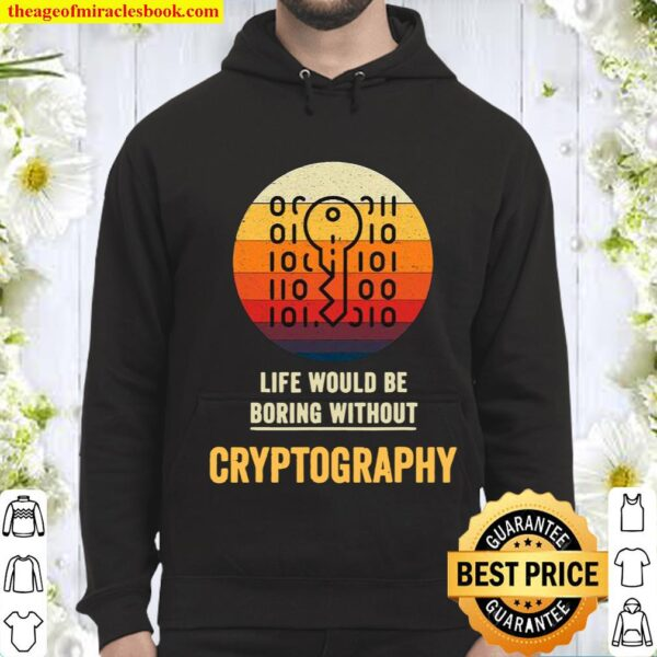 Life Would Be Boring Without Cryptography Key Vintage Hoodie