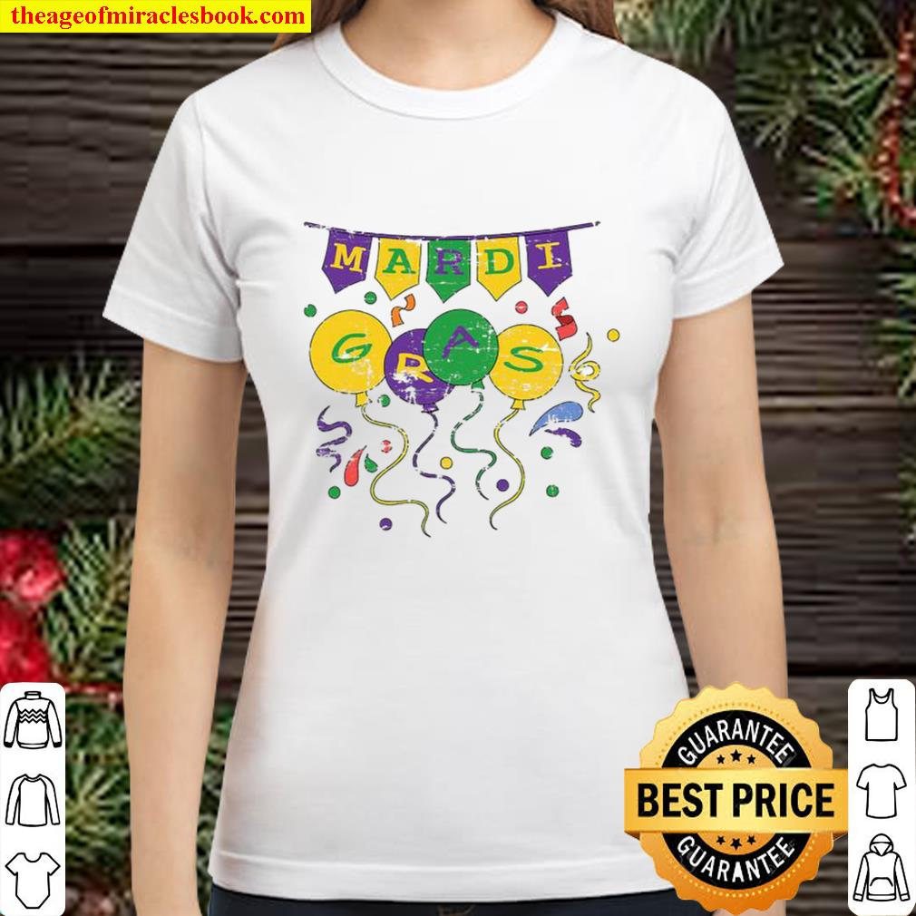 Mardi Gras Carnival Parade Lover Costume Party Balloon Classic Women T-Shirt