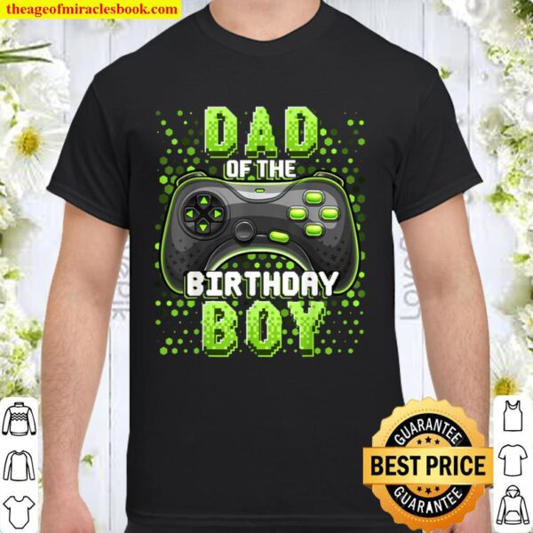 Mens Dad of the Birthday Boy Matching Video Gamer Birthday Party Shirt
