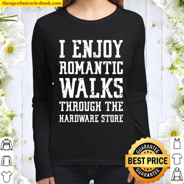 Mens for The Man Who Has Everything for Woodworkers Women Long Sleeved