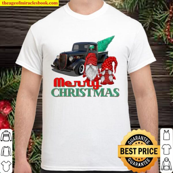 Merry Christmas Gnome Couple Old Pickup Truck Hotrod Holiday Shirt