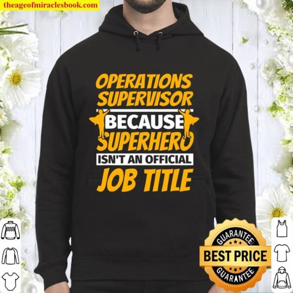 OPERATIONS SUPERVISOR Funny Humor Gift Hoodie