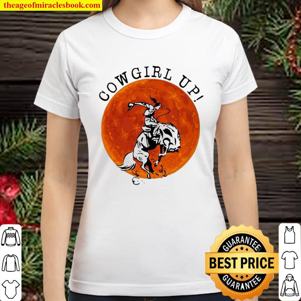 Official Cowgril Up The Moon Classic Women T-Shirt