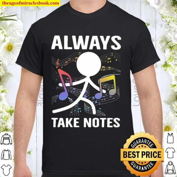 Official Music Always Take Notes Shirt