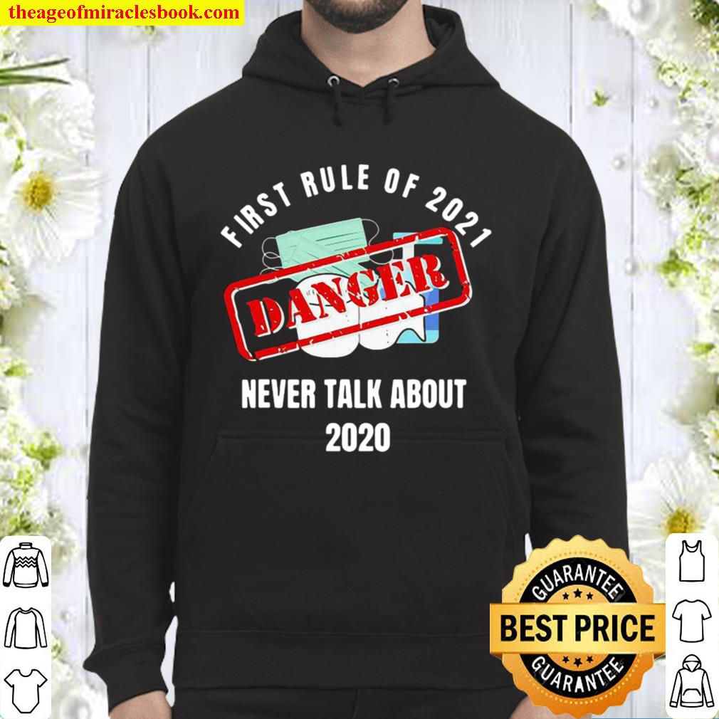 Original First Rule Of 2021 Never Talk About Danger Mask Toilet Paper Hoodie