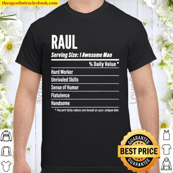 Raul Nutritional Facts Serving Size Calories Shirt