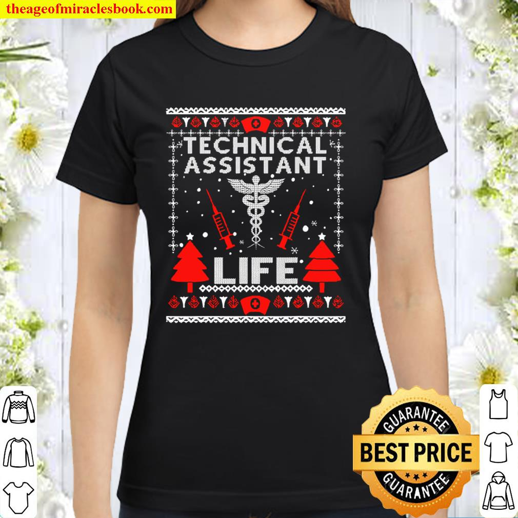 Teaching Assistant Life Cute Gift Ugly Christmas Medical Classic Women T-Shirt