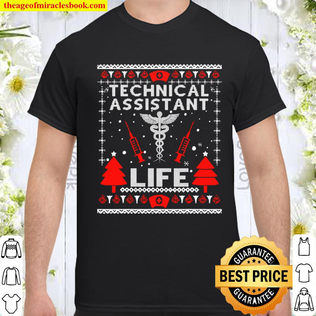 Teaching Assistant Life Cute Gift Ugly Christmas Medical Shirt