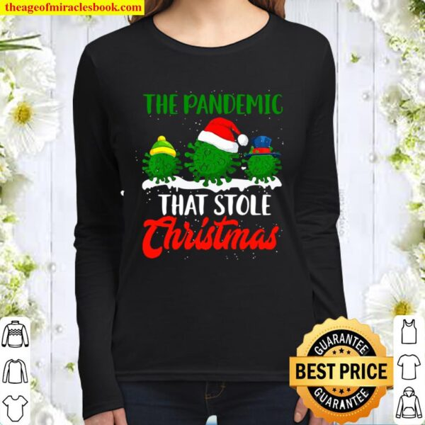 The Pandemic That Stole Christmas 2020 Ugly Tacky Women Long Sleeved