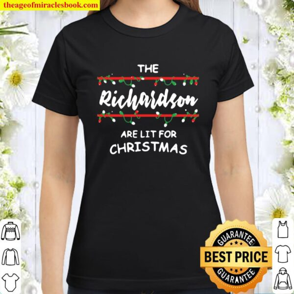 The richardsons are lit for christmas Classic Women T-Shirt