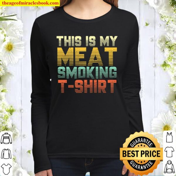 This Is My Meat Smoking Vintage Women Long Sleeved