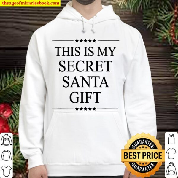This Is My Secret Santa Gift Merry Christmas Stars Hoodie