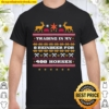 Trading In My 8 Reindeer For 400 Horses Chirstmas Shirt