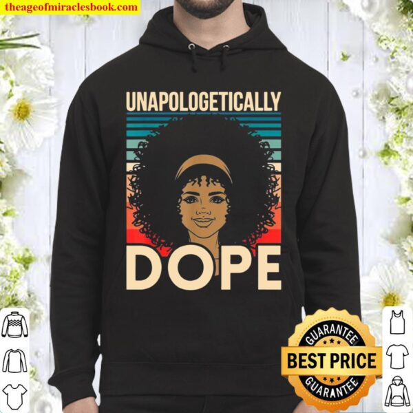 Unapologetically Dope Black History African American Hoodie