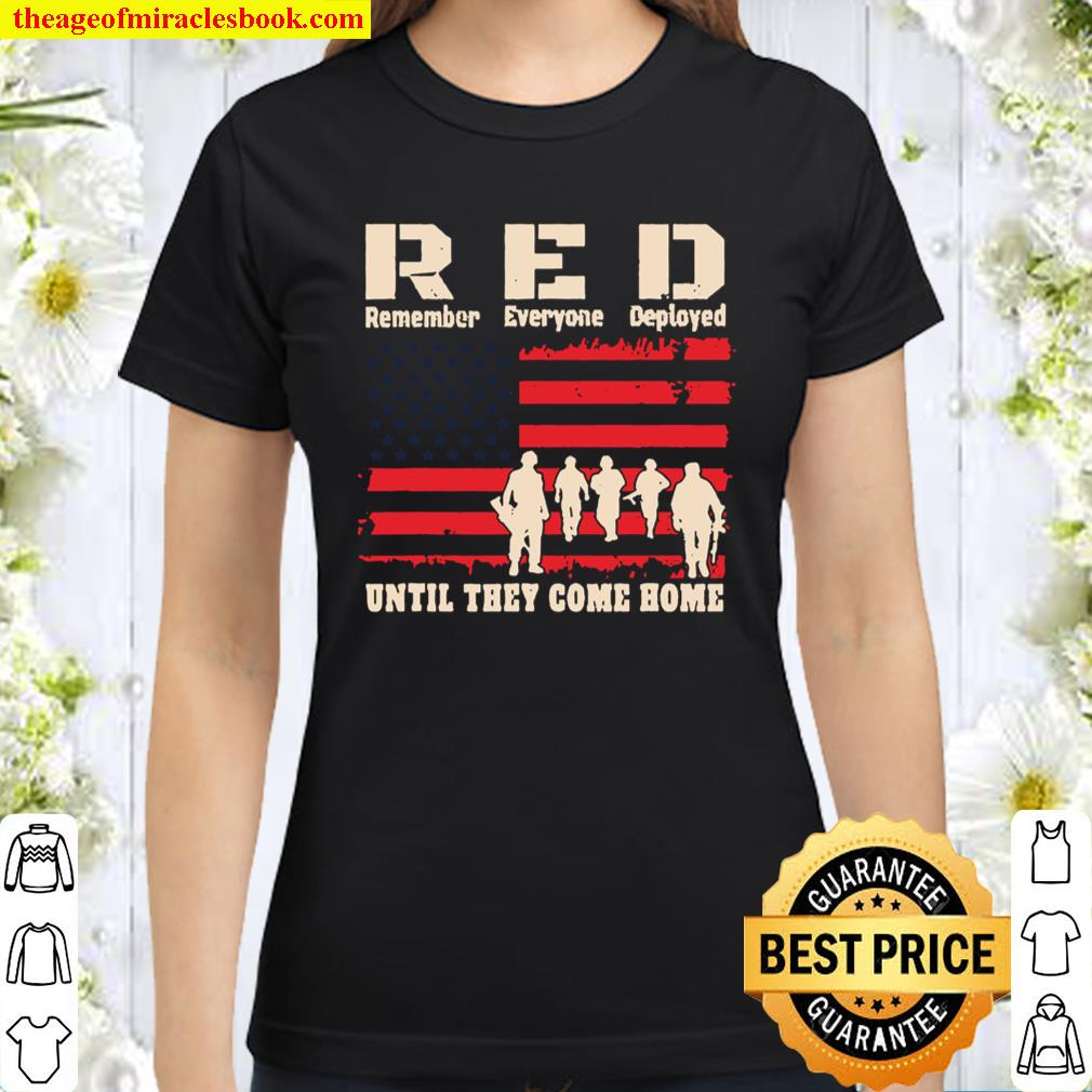Until They Come Red Friday America Freedoms Liberties Classic Women T-Shirt
