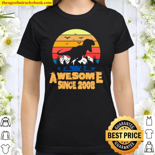Vintage Awesome since 2008 13 Year Old 13th Birthday Gift For Dinosaur Classic Women T-Shirt