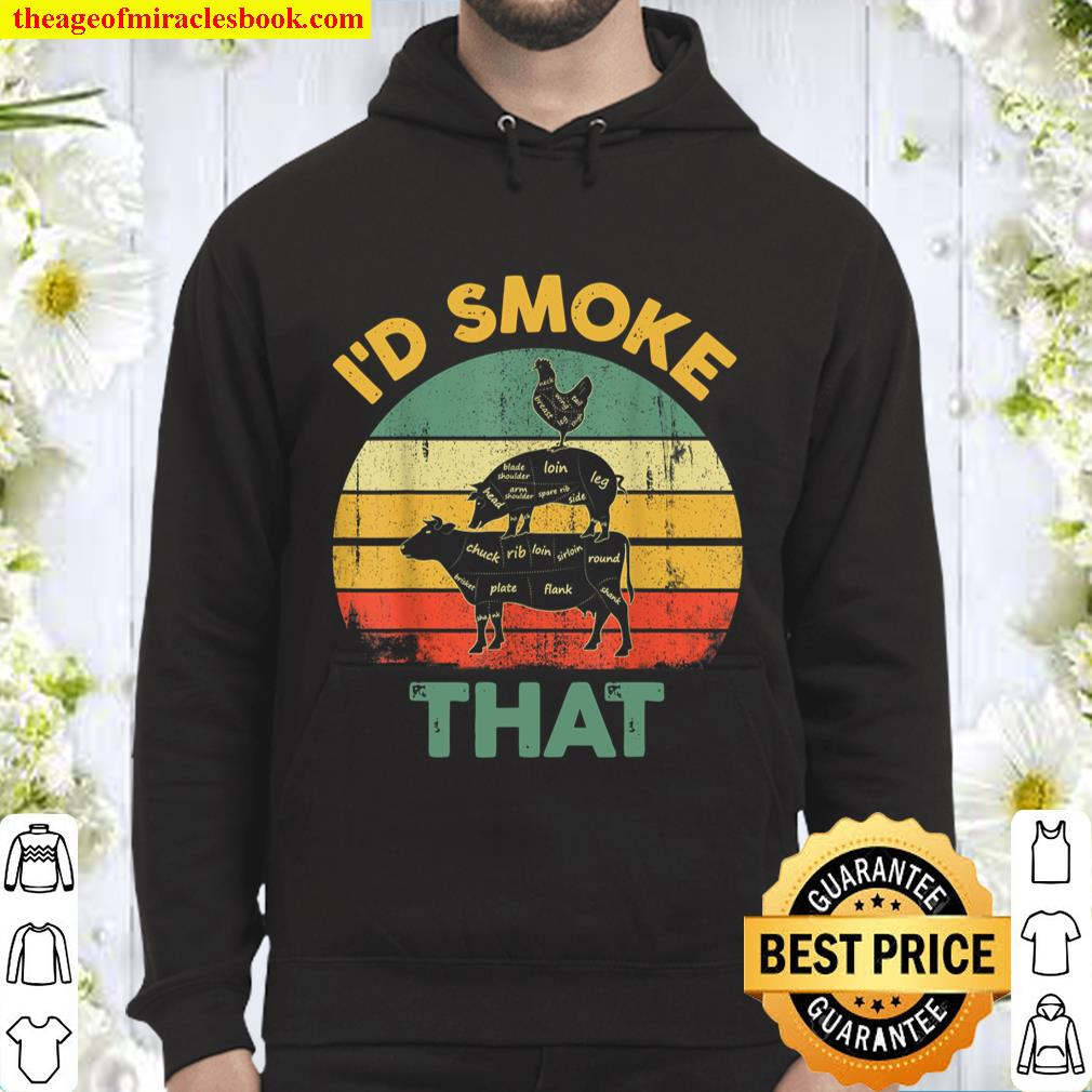 Vintage I_d Smoke That Funny BBQ Meat Smoker Grilling Gift Hoodie