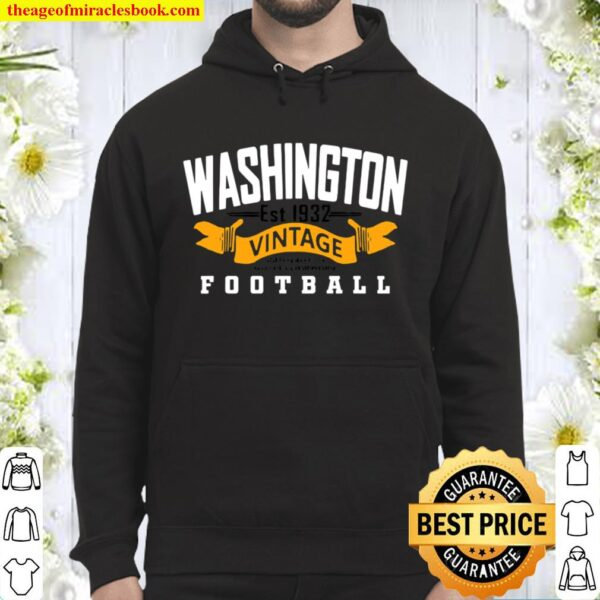 Washington Vintage Aged Perfectly Without Compromise Football Est 1932 Hoodie