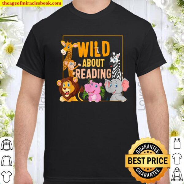 Wild About Reading Cute Zoo Animals Books Lover Students Shirt