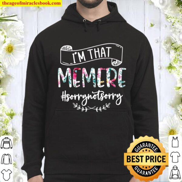 Womens I'm That Memere Sorry Not Sorry Hoodie