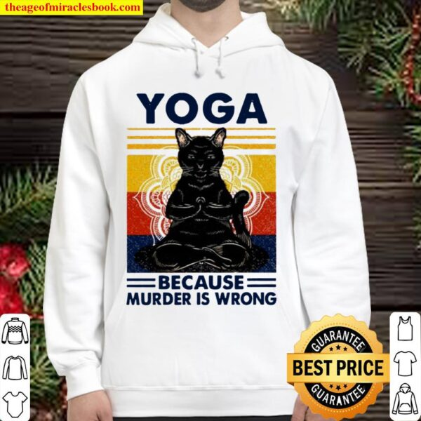 Yoga because murder is wrong black cat vintage Hoodie