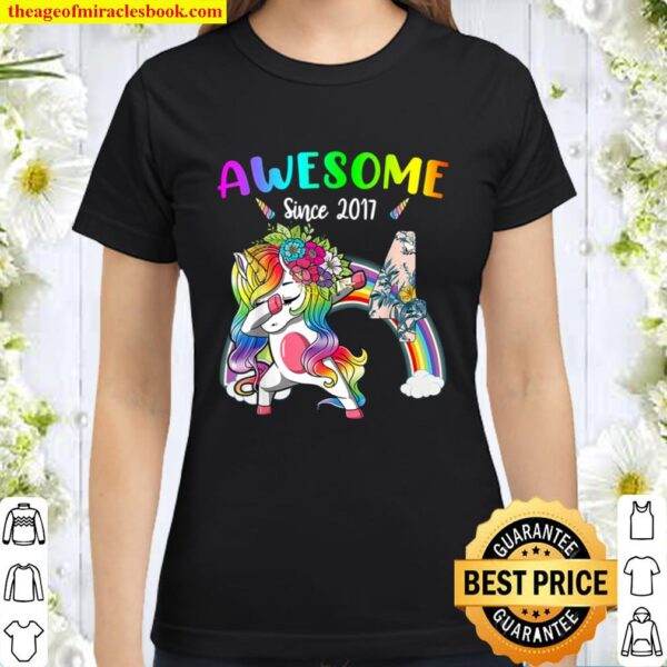 Awesome 4 Since 2017 Dabbing Floral Unicorn 4Th Birthday Classic Women T-Shirt