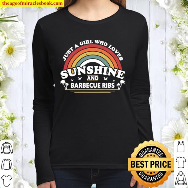 Bbq Ribs Shirt. A Girl Who Loves Sunshine And Barbecue Ribs Women Long Sleeved